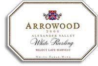 2004 Arrowood Vineyards And Winery White Riesling Select Late Harvest