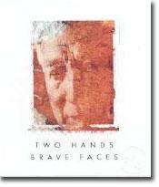 2011 Two Hands Wines Shirazgrenachemataro Brave Faces Barossa Valley