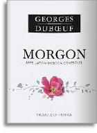 2011 Georges Duboeuf Morgon Flower Label