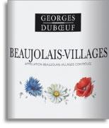 2007 Georges Duboeuf Beaujolais Villages Flower Label
