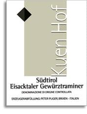 2010 Peter Pliger/Kuenhof Gewurztraminer Eisacktaler