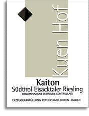 2010 Peter Pliger/Kuenhof Riesling Kaiton Alto Adige Valle Isarco