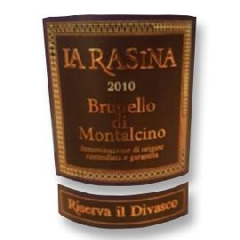 2010 La Rasina Brunello di Montalcino Riserva Il Divasco