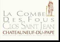 2009 Clos Saint Jean Chateauneuf-du-Pape La Combe des Fous