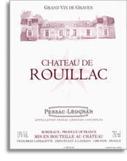 2005 Chateau De Rouillac Pessac Leognan