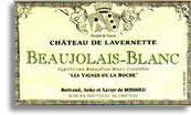 2011 Chateau De Lavernette Beaujolais Blanc
