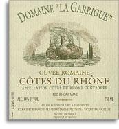 2009 Domaine La Garrigue Cuvee Romaine Cotes Du Rhone Rouge