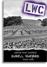 2010 Loring Wine Company Pinot Noir Durell Vineyard Sonoma Coast