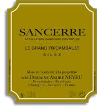 2010 Domaine Andre Neveu Sancerre Le Grand Fricambault Silex