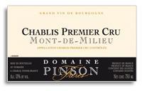 2009 Domaine Pinson Freres Chablis Mont De Milieu