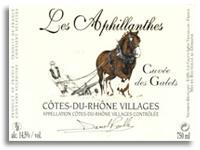 2011 Domaine Les Aphillanthes Cuvee Des Galets Plan De Dieu Cotes Du Rhone Villages