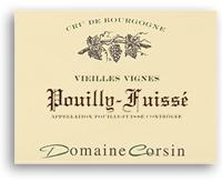 2011 Domaine Corsin Pouilly-Fuisse Vieilles Vignes