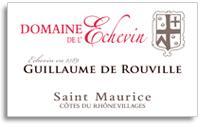 2005 Domaine de l'Echevin Cotes du Rhone Villages Saint-Maurice Guillaume de Rouville