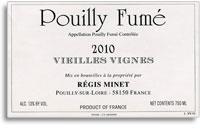 2009 Regis Minet Pouilly-Fume Vieilles Vignes