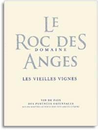 2009 Le Roc Des Anges Vieilles Vignes Blanc