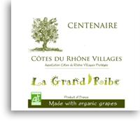 2009 La Grand Ribe Cotes Du Rhone Villages Centenaire