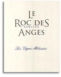 2011 Le Roc Des Anges Les Vignes Metissees Rose Vin Des Pays Des Pyrenees Orientales