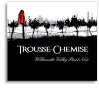 2012 Trousse-Chemise Pinot Noir Willamette Valley