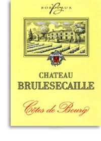 2010 Chateau Brulesecaille Cotes De Bourg