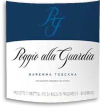 2011 Rocca Di Frassinello Poggio Alla Guardia Maremma Toscana