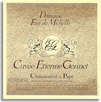 2004 Domaine Font De Michelle Chateauneuf Du Pape Cuvee Etienne Gonnet