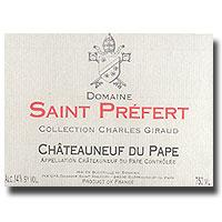 2006 Domaine Saint Prefert Chateauneuf-du-Pape Collection Charles Giraud