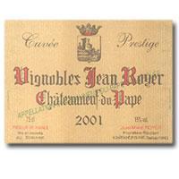 2007 Vignobles Jean Royer Chateauneuf-du-Pape Cuvee Prestige