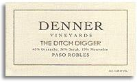 2012 Denner Vineyards The Ditch Digger Paso Robles