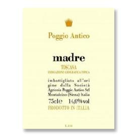 2013 Poggio Antico Madre Toscana IGT