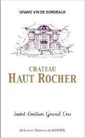 2010 Chateau Haut Rocher Saint Emilion