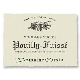 2014 Domaine Corsin Pouilly-Fuisse Vieilles Vignes
