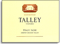 2010 Talley Pinot Noir Estate Arroyo Grande Valley