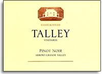 2011 Talley Vineyards Pinot Noir Estate Arroyo Grande Valley