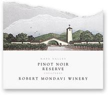 2009 Robert Mondavi Winery Pinot Noir Reserve Napa Valley