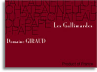 2007 Domaine Giraud Chateauneuf-du-Pape Les Gallimardes