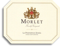 2011 Morlet Family Vineyards La Proportion Doree White Wine Sonoma County