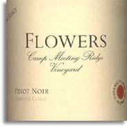 2010 Flowers Vineyard Pinot Noir Camp Meeting Ridge Sonoma Coast