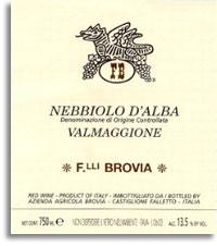 2010 Fratelli Brovia Nebbiolo d'Alba Valmaggione