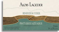 2010 Alois Lageder Pinot Grigio Benefizium Porer Alto Adige