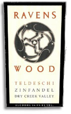 2011 Ravenswood Winery Zinfandel Teldeschi Vineyard Dry Creek Valley
