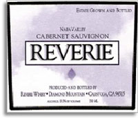 2007 Reverie Cabernet Sauvignon Diamond Mountain District