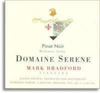 2007 Domaine Serene Pinot Noir Mark Bradford Vineyard Willamette Valley