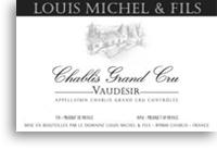2010 Louis Michel Fils Chablis Vaudesir Grand Cru