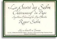 2001 Domaine Roger Sabon Chateauneuf-du-Pape Le Secret de Sabons