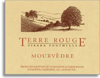 2002 Terre Rouge Mourvedre Sierra Foothills
