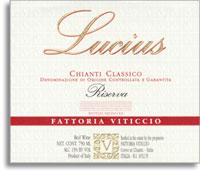 2007 Viticcio Chianti Classico Riserva Lucius