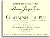 2010 Domaine Roger Perrin Chateauneuf-du-Pape Reserve des Vieilles Vignes