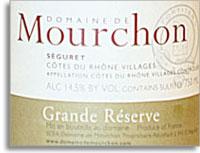 2010 Domaine De Mourchon Grande Reserve Seguret Cotes Du Rhone Villages
