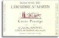 2010 Domaine de l'Oratoire St. Martin Cairanne Cuvee Prestige