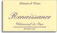 2009 Domaine de Cristia Chateauneuf-du-Pape Renaissance